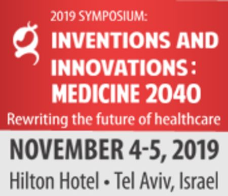 2019 Symposium-  Inventions and Innovations: Medicine 2040