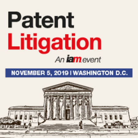 Patent Litigation 2019, November 5, Washington D.C.