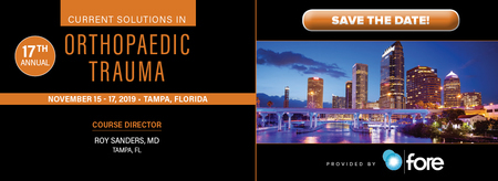 17th Annual Current Solutions in Orthopaedic Trauma