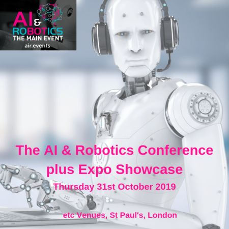 Artificial Intelligence (AI) and Robotics Conference and Expo London 2019