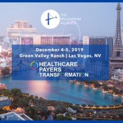Healthcare Payers Transformation Las Vegas, NV- December 2019
