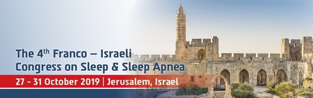 The 4th Franco Israeli Congress on Sleep and Sleep Apnea
