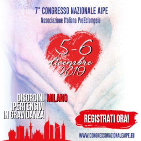 7th AIPE National Congress (Italian Association of Preeclampsia)