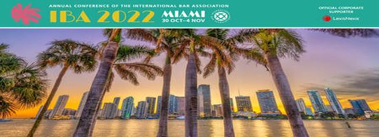 IBA Annual Conference 2022 - Miami, November 2022