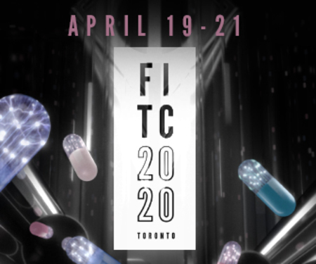 FITC Toronto 2020 - The Design and Technology Conference - April 19-21