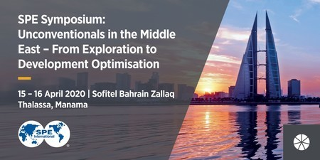 SPE Symposium: Unconventionals in the Middle East, 15-16 April 2020 Bahrain