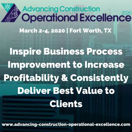 Advancing Construction Operational Excellence 2020