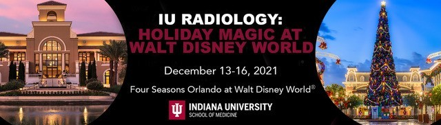 IU Radiology CME: Imaging Update at Walt Disney World