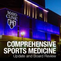 Mayo Clinic 9th Annual Comprehensive Sports Medicine Update and Board Review
