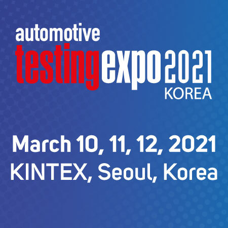 Automotive Testing Expo 2021 - Seoul, Korea - March 10, 11, 12