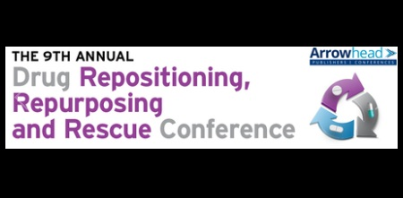 The 9th Annual Drug Repositioning and Repurposing Conference