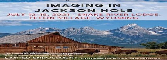 Imaging in Jackson Hole - July 12-15, 2021