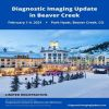 Diagnostic Imaging Update in Beaver Creek