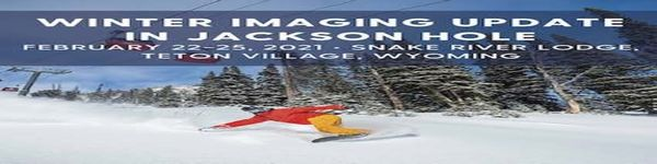 Winter Imaging Update in Jackson Hole