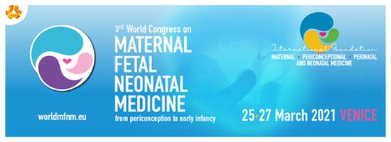 3rd World Congress on Maternal Fetal Neonatal Medicine