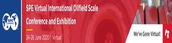 SPE Virtual International Oilfield Scale Conference and Exhibition