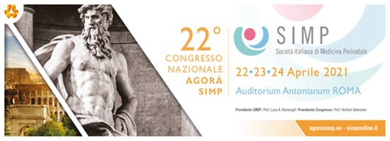 Agora SIMP 2021 - 22nd National Congress of the Italian Society of Perinatal Medicine