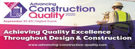 Advancing Construction Quality September 2020 | Virtual Conference