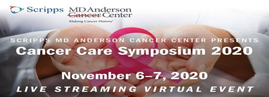 Scripps MD Anderson Cancer Center's 2020 Cancer Care Symposium - Live Streaming Virtual CE Event