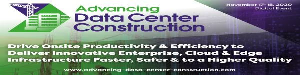 Advancing Data Center Construction 2020 | November 17-18 | Digital Event