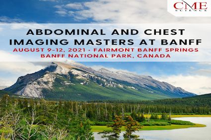 Abdominal and Chest Imaging Masters at Banff - August 9-12, 2021
