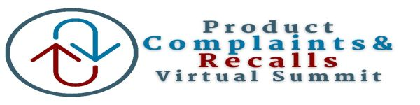 Product Complaints and Recalls Virtual Summit