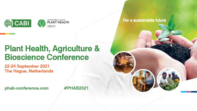 PHAB 2021: Plant health, Agriculture and Bioscience Conference - September 2021