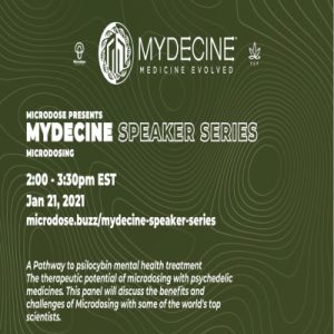 Mydecine Speaker Series II - Microdosing: A Pathway to psilocybin mental health treatment