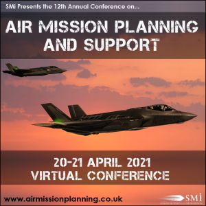 SMi's 12th Annual Air Mission Planning & Support Conference
