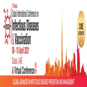 6th Annual Dubai International Conference on Infectious Diseases & Vaccination - 08 April 2021