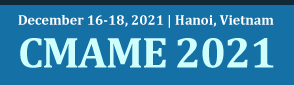 2021 9th International Conference on Mechanical, Automotive and Materials Engineering (CMAME 2021)