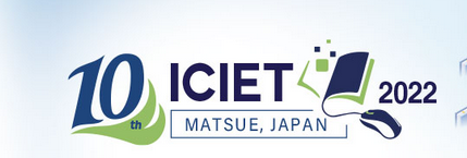 2022 10th International Conference on Information and Education Technology (ICIET 2022)