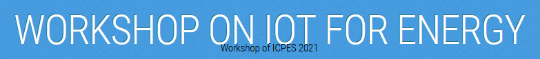 WORKSHOP ON IOT FOR ENERGY (WIOTE 2021)