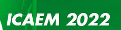 2022 The 5th International Conference on Advanced Energy Materials (ICAEM 2022)