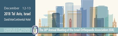 38th Annual Meeting of the Israeli Orthopaedic Association