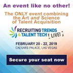 Recruiting Trends and Talent Tech LIVE! 2019