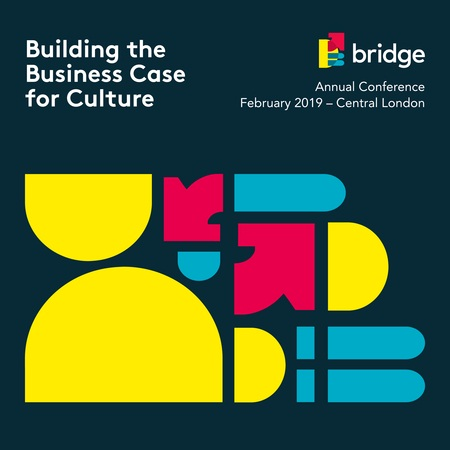 Building the Business Case for Culture: Bridge Annual Industry Conference