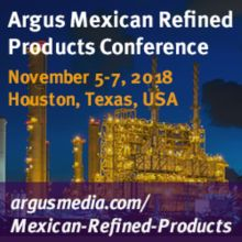 Argus Mexican Refined Products Conference
