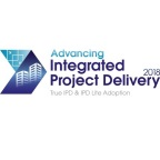Advancing Integrated Project Delivery 2018 Conference San Francisco, CA