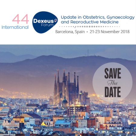 Dexeus Forum 2018-Obstetrics, Gynaecology and Reproductive Medicine