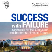 Success With Failure: Strategies for the Treatment of Heart Failure