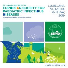 ESPID 2019: European Society for Paediatric Infectious Diseases