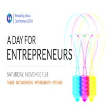 Elevating Ideas 2018: A Day for Entrepreneurs