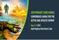 2019 Primary Care Hawaii-caring for the Active and Athletic Patient