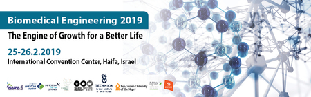 Biomedical Engineering: The Engine of Growth for a better Life, Israel 2019
