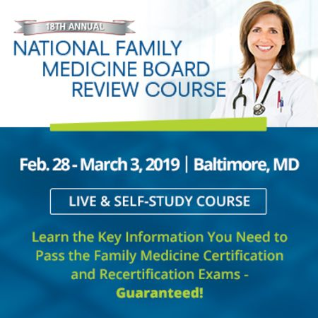 National Family Medicine Board Review  - Baltimore
