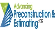 Advancing Preconstruction and Estimating 2019 Conference | Dallas, Texas