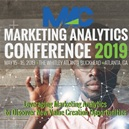 2019 Marketing Analytics Conference ○ Atlanta, GA ○ May 15 - 16, 2019
