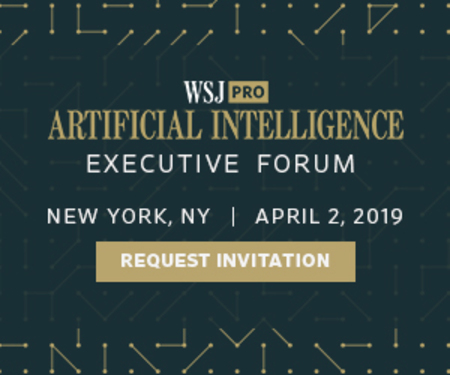 Wall Street Journal Pro Artificial Intelligence Executive Forum, NYC 2019