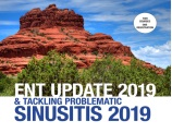Mayo Clinic ENT Update 2019 and Tackling Problematic Sinusitis 2019
